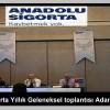 Anadolu Sigorta Yıllık Geleneksel Toplantısı Adana Hilton Otelinde yapıldı…