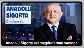 Anadolu Sigorta sel mağdurlarının yanında