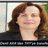 Ayşegül Denli AXA'dan THY'ye transfer oldu