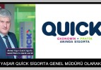 Ahmet Yaşar Quick Sigorta Genel Müdürü olarak atandı