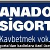 Anadolu Sigorta'dan kadınlara özel ücretsiz tarama…
