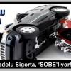 Anadolu Sigorta, 'SOBE'liyor!