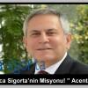 """Ethica Sigorta'nın Misyonu! """" Acenteler """""""