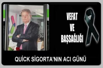 QUİCK SİGORTA'NIN ACI GÜNÜ