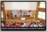 SİGORTA ACENTELERİ'NİN SORUNLARI, ŞUTSO'DA TARTIŞILDI