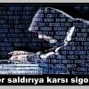 Siber saldırıya karşı sigorta