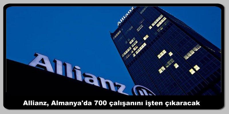 Allianz, Almanya'da 700 çalışanını işten çıkaracak